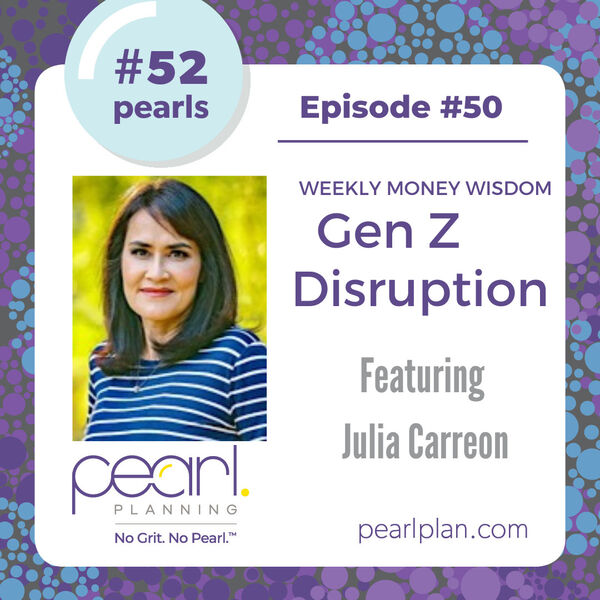 Gen Z Disruption podcast episode with Julie Carreon